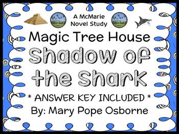 Shadow of the Shark : Magic Tree House #53 (Osborne) Novel Study / Comprehension