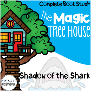 Shadow of the Shark Magic Tree House Comprehension Unit