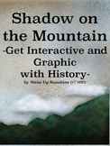 Shadow on the Mountain: Get Interactive and Graphic with History