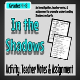 Shadows Activity, Notes, & Assignment