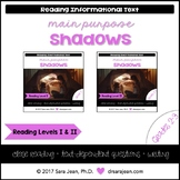 Shadows • Reading Comprehension Passages and Questions • RL I & II