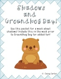 Shadows and Groundhog Day Fun