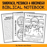 Shadrach Meshach and Abednego Bible Lessons Notebook
