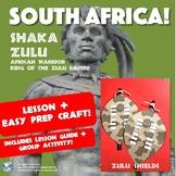 South Africa! Shaka Zulu Lesson   Zulu Warrior Shield Craft - Easy Prep