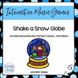 Interactive Rhythm Pattern Game: Shake A Snow Globe {6/8 Edition}