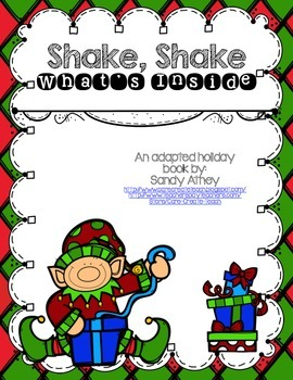 Shake, Shake What's Inside: An Interactive Holiday Book