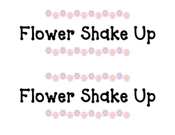 Shake-Up: Flower Shake Up