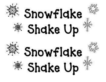 Shake Up:  Snowflake