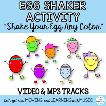"ACTIVITY SONG: ""Shake Your Egg!"" for Easter, Spring, Movement with Video"