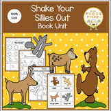 Shake Your Sillies Out  Book Unit