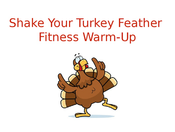 Shake Your Turkey Feather Fitness Warm-Up