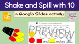 Shake and Spill (10 counters) with Google Slides