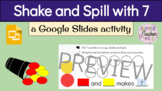 Shake and Spill (7 counters) with Google Slides