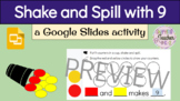 Shake and Spill (9 counters) with Google Slides