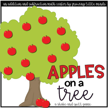 Shake and Spill Addition and Subtraction Story Mat Game- Apples on a Tree