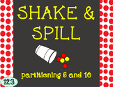 Shake and Spill