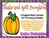 Shake and Spill Pumpkins-A Digital Math Center (Compatible