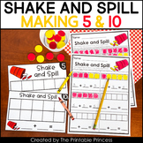 Shake and Spill - Ways to Make 5 and 10