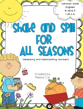 Shake and Spill for all Seasons:  Composing and Decomposing Numbers