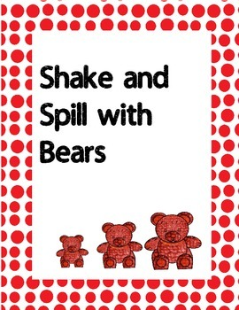 Shake and Spill with Bears Decomposing  K.OA.3  K.OA.4   K.NBT.1