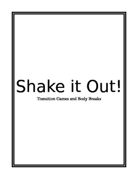 Shake it Out: Transition Games and Body Breaks