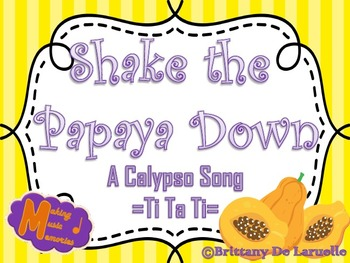 Shake the Papaya Down- Ti Ta Ti, Syncopa