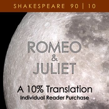 Romeo & Juliet - A 10% Translation (individual reader license)