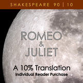 Romeo & Juliet - A 10% Translation (individual reader purchase)
