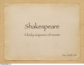 Shakespeare: A Lucky Sequence of Events - PowerPoint