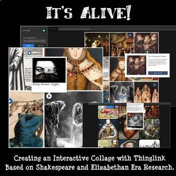 Shakespeare and Elizabethan Era Research Thinglink Project: Shakespeare ALIVE!