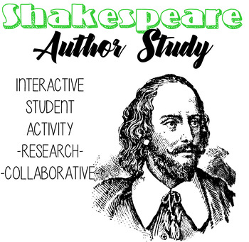 Shakespeare Author Study, William Shakespeare, Romeo and Juliet Author Study