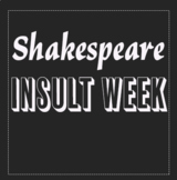 Shakespeare Insult Week