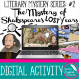 Shakespeare Introduction Biography Activity Lost Years Mys