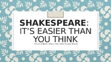 Shakespeare: It's Easier Than You Think (Part 1)