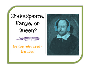 Shakespeare, Kanye, or Queen?