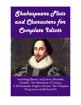 Shakespeare Plots and Characters for Complete Idiots