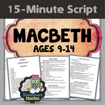 Macbeth - 15-Minute Script for Elementary & Middle School