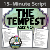 The Tempest - 15-Minute Script for Elementary and Middle School