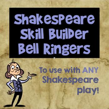 Shakespeare Skill Builder Bell Ringers