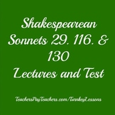 Shakespeare: Sonnet 29, Sonnet 116. and Sonnet 130 Lecture, Notes and Quiz