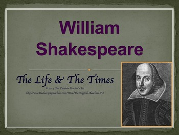Shakespeare: The Life and Times PowerPoint