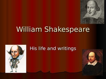 Shakespeare: The Man, The Myth, the Legend