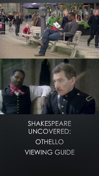 Othello Shakespeare Uncovered: Viewing Guide