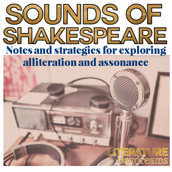 Shakespeare analysis alliteration and assonance