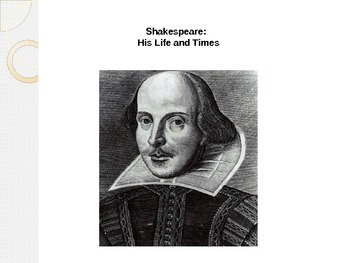 Shakespeare and Romeo and Juliet Introduction- Powerpoint