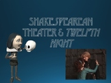 Shakespeare and Twelfth Night