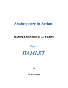 Shakespeare in Action Day 1 Hamlet