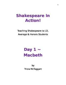 Shakespeare in Action!  Day 1 ~ MACBETH