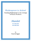 Shakespeare in Action!  HAMLET - 15-25 day Unit