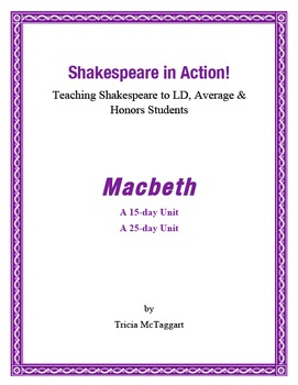 Shakespeare in Action! MACBETH ~ 15/25 day Unit